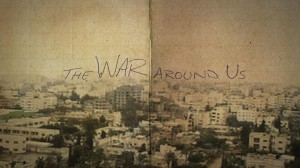 Poster for The war around us. Courtesy: TPFF