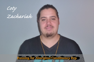 Unofficial results show Coty Zachariah as having won the election for Aboriginal constituency Rep.
